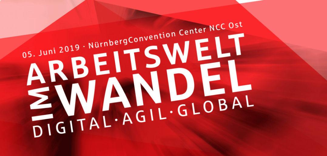 UnternehmerKonferenz 2019: Arbeitswelt im Wandel. Digital. Agil. Global. 5