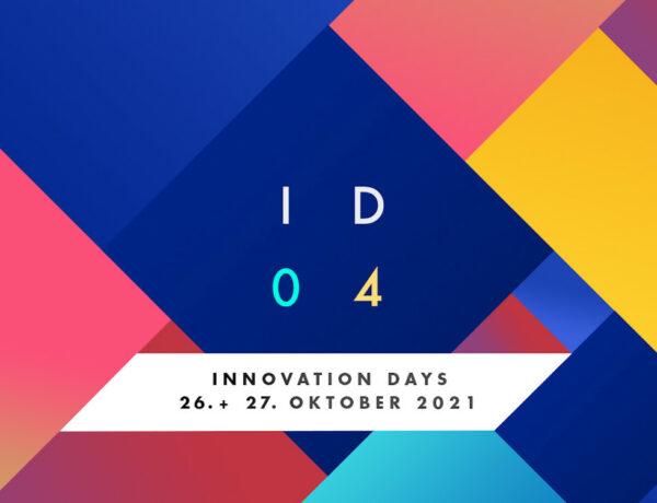 Save the date! Innovation Days 04 am 26. & 27. Oktober 2021