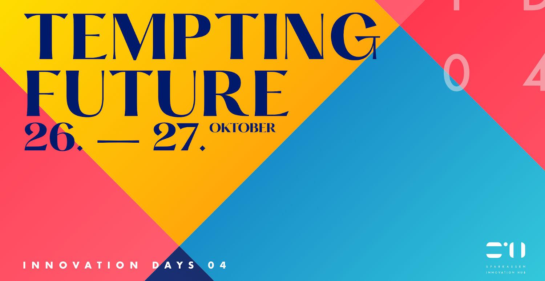 Save the date: Innovation Days 04 des Sparkassen Innovation Hubs am 26. & 27. Oktober 2021 2